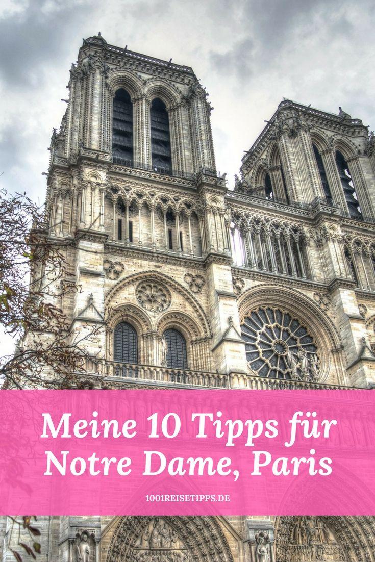 10 Tipps, für deinen perfekten Besuch von Notre Dame, Paris #paris #reisen #reisetips #reiseblogger #städtereise