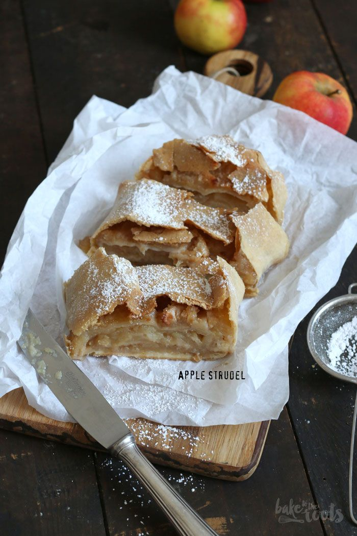Apple Strudel aka. Apfelstrudel with Vanilla Sauce – Bake to the roots