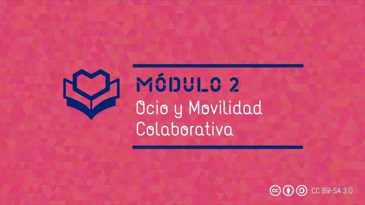 Módulo 2: Ocio y movilidad colaborativa