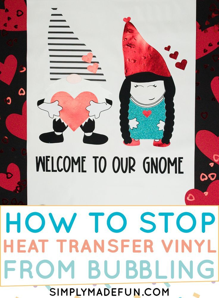 How To Stop Heat Transfer Vinyl From Bubbling In 2020 Heat Transfer Vinyl Silhouette Crafts Cricut Projects