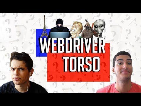 WEBDRIVER TORSO - Você Sabia? - YouTube