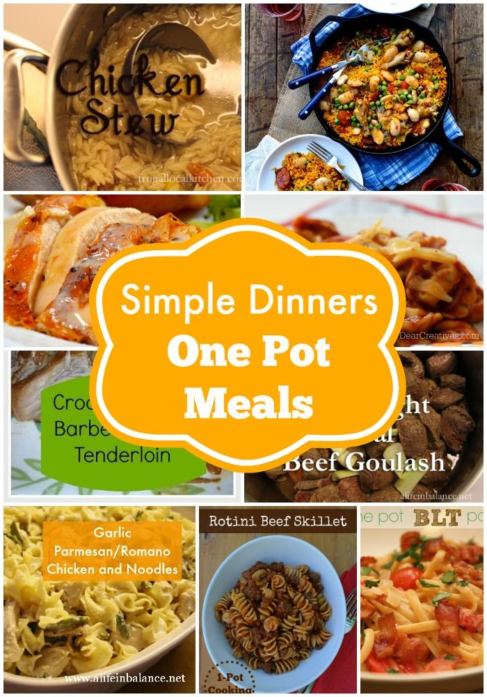Simple Dinners: One Pot Meals for Easy Weeknight Dinners