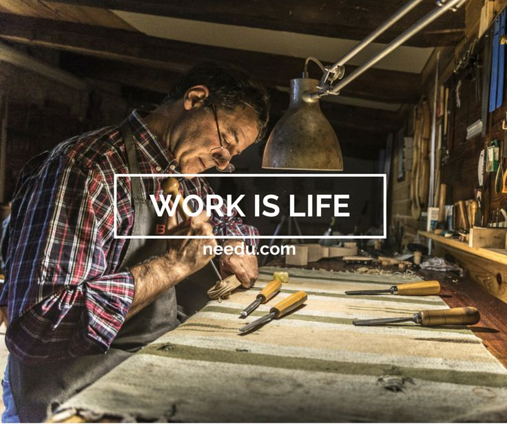 Work is Life. We live while we work and we work while we live. To celebrate life we need to celebrate work.