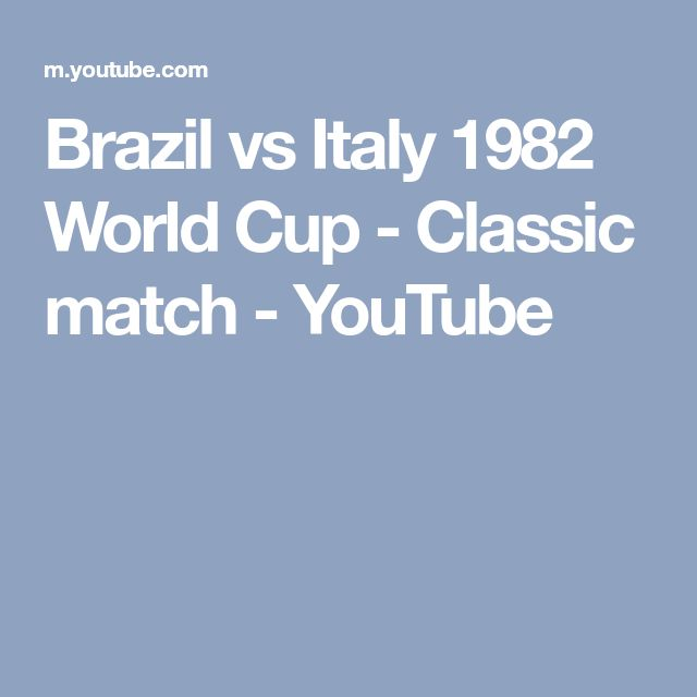 Brazil vs Italy 1982 World Cup - Classic match - YouTube