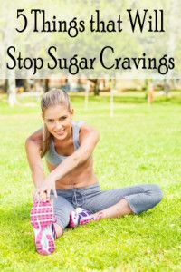 5 things that will stop sugar cravings.  Solid advice!