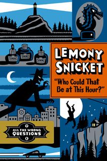 I honestly think anything of Lemony Snickets is worth reading, this book comes out in October of this year, and I am so excited to read it!
