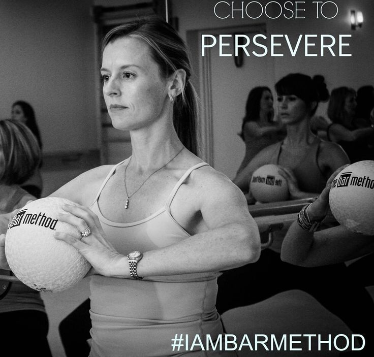 be Perseverance! Be Bar Method #iambarmethod