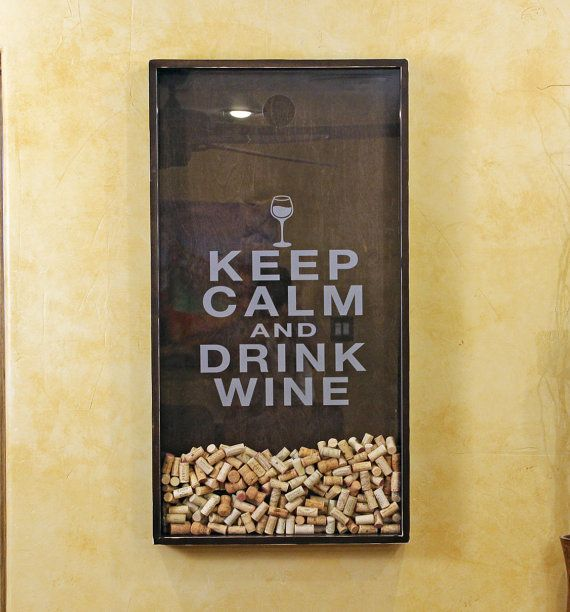 25x45  Wine Cork Holder Wall Decor Art - Keep Calm & Drink Wine- my MIL needs this!
