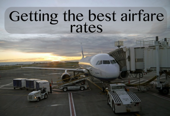 Getting the best airfare rates
