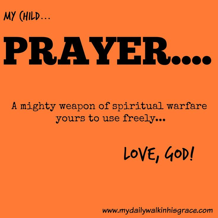 Prayer, a powerful spiritual weapon