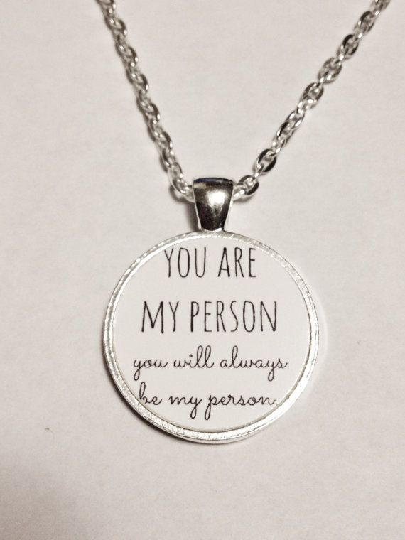 You're My Person Quote Best Friend BFF Necklace by SandrasPlaceYay, $10.00 For Melissa!