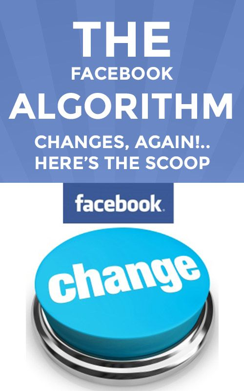 Wondering about the latest change to the Facebook algorithm? Not to worry. Here's how the latest change will affect you and your page.