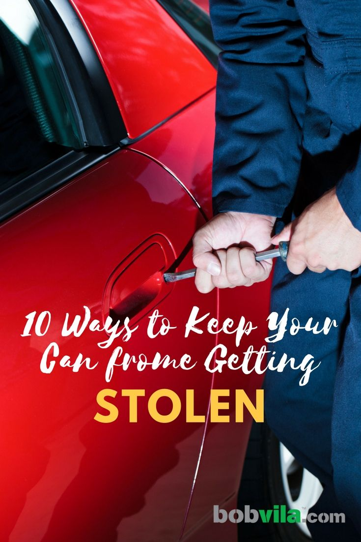 10 Ways To Keep Your Car From Getting Stolen How To Protect
