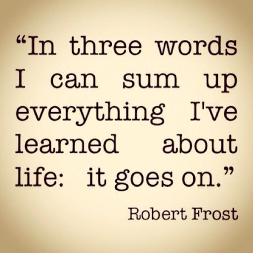 Robert Frost, quote, inspirational