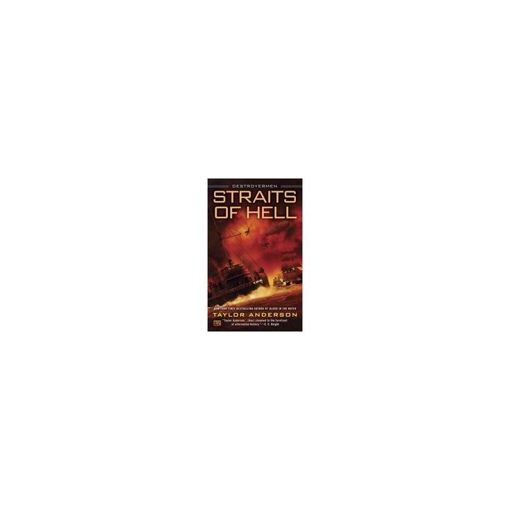 Straits of Hell (Paperback) (Taylor Anderson)