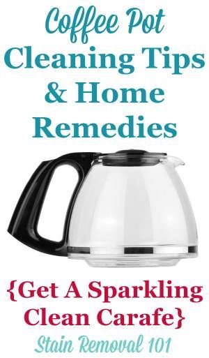 Coffee pot cleaning tricks and home remedies to remove hard water stains, odors…