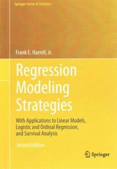 Regression modeling strategies : with applications to linear models, logistic regression, and survival analysis / Frank E. Harrell, Jr. 2015. Máis información: http://www.springer.com/gp/book/9783319194240