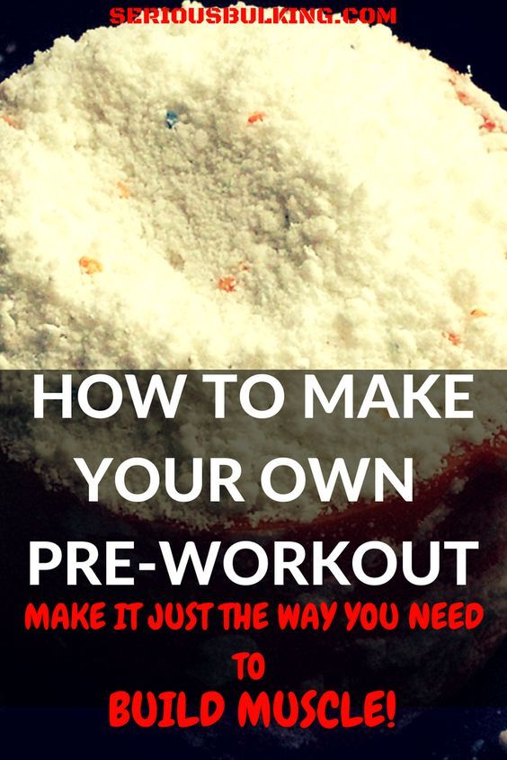 How To Make Your Own Pre Workout For Muscle Building Misc