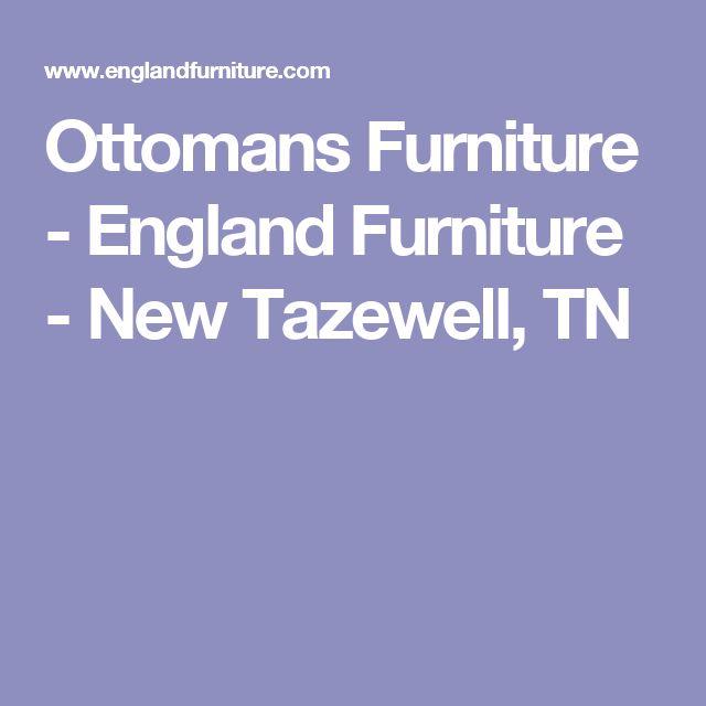 Ottomans Furniture - England Furniture - New Tazewell, TN