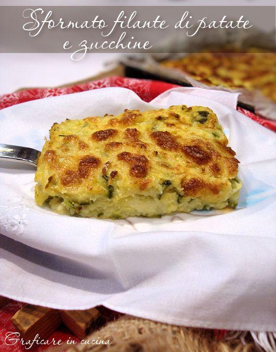 Sformato filante di patate e zucchine, semplice e gustoso.