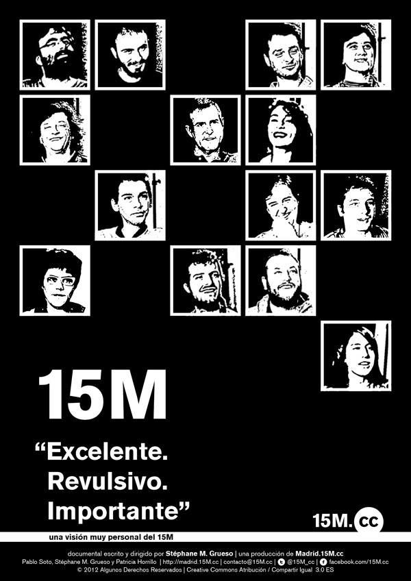 15M: «Excelente. Revulsivo. Importante» documentary