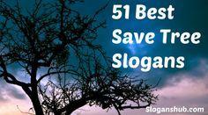 Save Tree Slogans