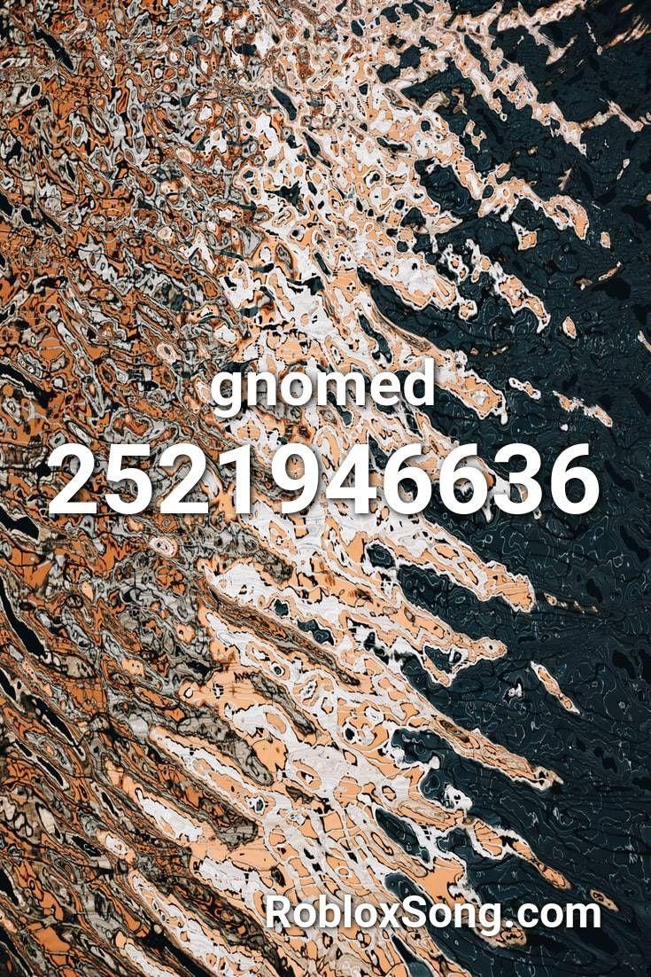 Gnomed Roblox Id Roblox Music Codes In 2020 Roblox Noob Coding