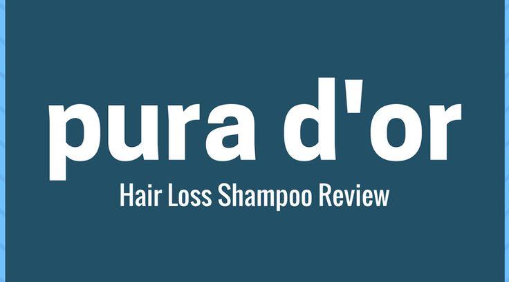 pura d'or hair loss shampoo review from:     https://getgoodhead.com/pura-dor-hair-loss-prevention-therapy-premium-organic-anti-hair-loss-shampoo/