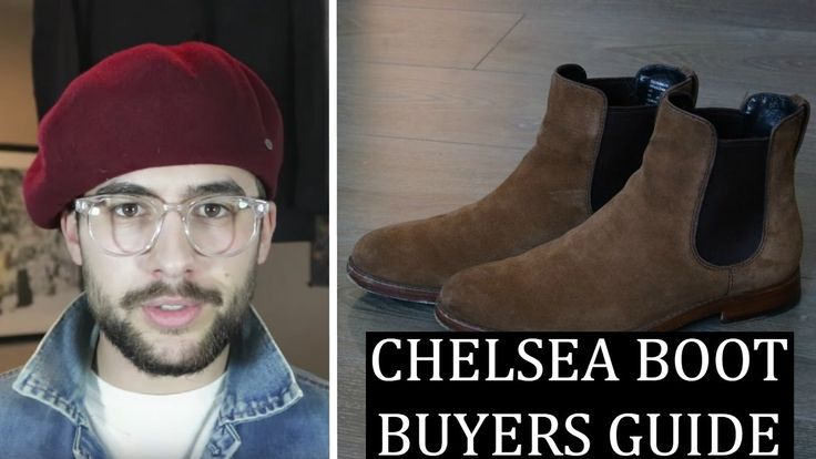 Chelsea Boot Buying Guide | Best Boots for Men - YouTube