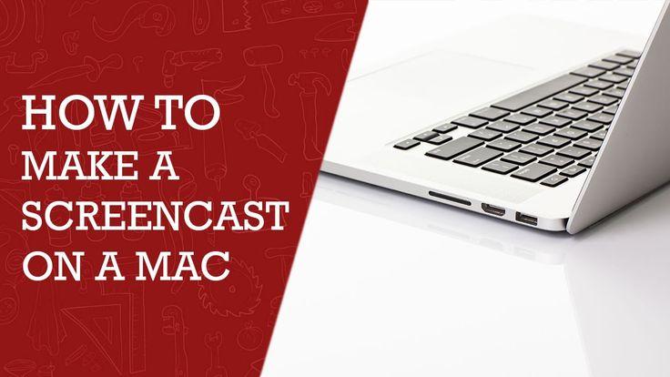 How to Make a Screencast on  a Mac |  DIY  Tech Tips | Mac Tips