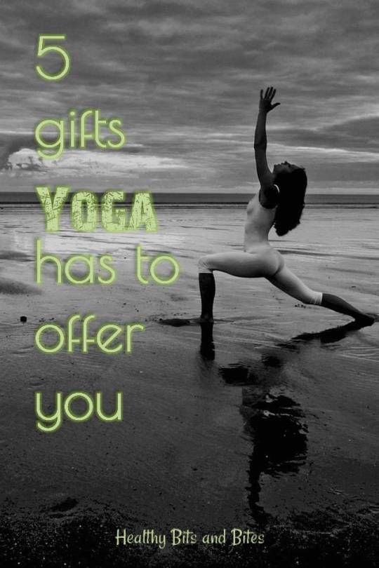 5 gifts yoga has to offer you | Healthy Bits and Bites