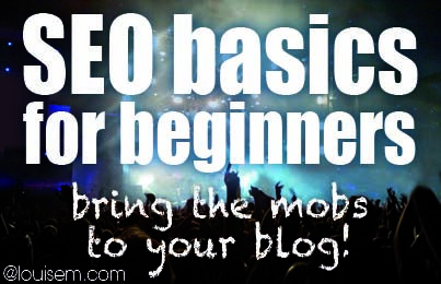 Powerful #SEO Basics for Beginners to Get Google Love! #blogging http://louisem.com/2156/seo-basics-for-beginners