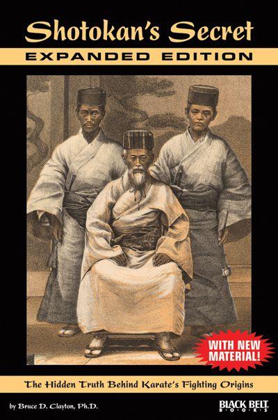 Shotokan's Secret: The Hidden Truth Behind Karate's Fighting Origins - Expanded Edition (book)