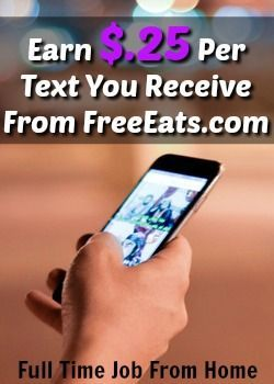Did you know you could get paid to receive text messages? With FreeEats.com you can and you'll earn $.25 for every text they send you!