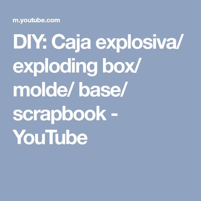 DIY: Caja explosiva/ exploding box/ molde/ base/ scrapbook - YouTube