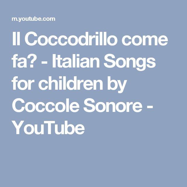 Il Coccodrillo come fa? - Italian Songs for children by Coccole Sonore - YouTube