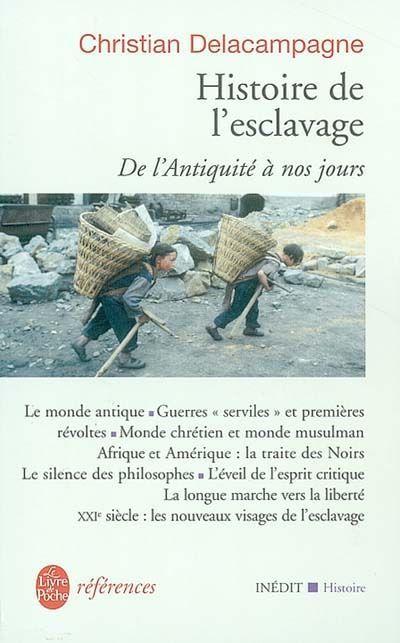 306.362 DEL - Une histoire de l'esclavage / C. Delacampagne.