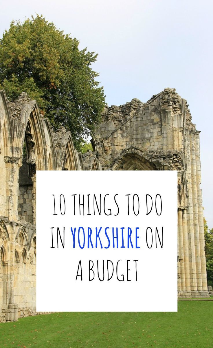 10 thrifty things to do in Yorkshire - something for everyone who wants to visit Yorkshire on a budget