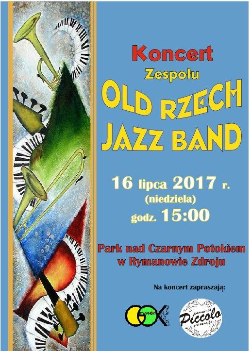 16 lipca 2017 r. (niedziela) w Parku nad Czarnym Potokiem w Rymanowie-Zdroju odbędzie się koncert zespołu Old Rzech Jazz Band, start o godz. 15:00