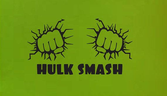 Hulk Smash fist Wall Quote Sign Vinyl Decal by ColtonsPlace