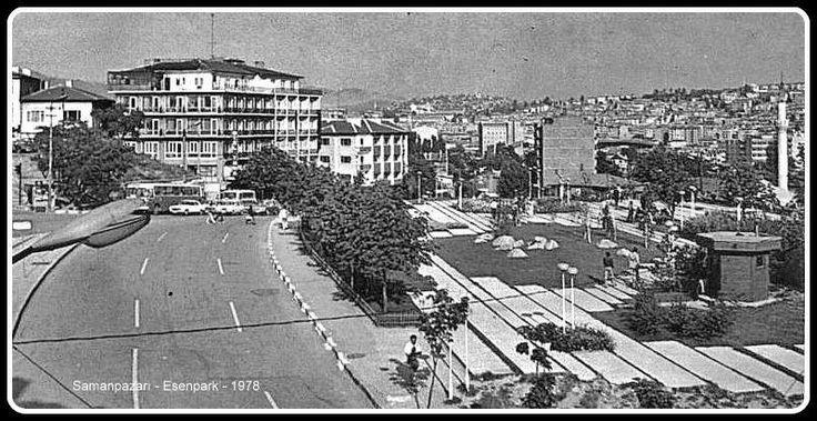 Ankara - Samanpazarı - Esenpark 1978 Daha önce altında dükkanlar olan biçimdeydi.