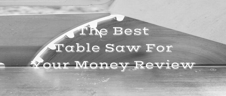 Looking for the best table saw on the market today? We have tested and reviewed 6 table saws which we think are the best buys in 2018.Read the full review at PowerToolbuzz.com!