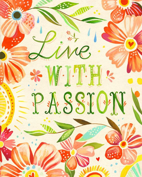 Floral Live With Passion art print   Inspirational Quote   Watercolor Lettering   Wall Art   Katie Daisy   8x10   11x14