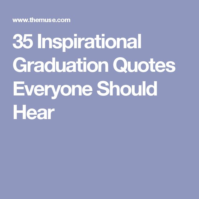 10 Best Graduation Words Of Wisdom Images On Pinterest
