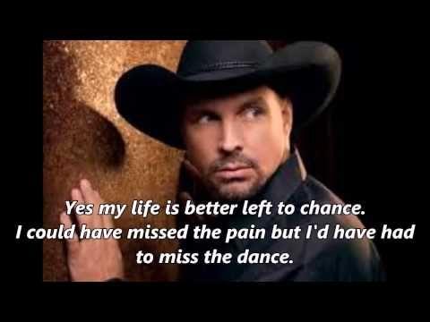 Garth Brooks - The Dance (With Lyrics) - YouTube