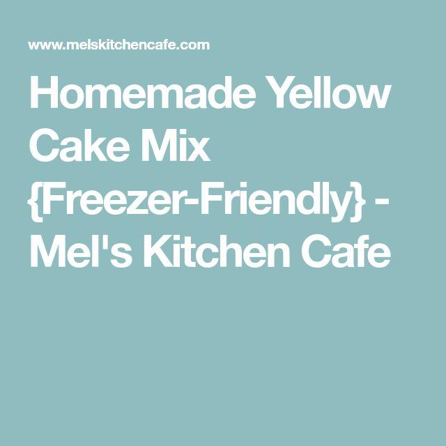 Homemade Yellow Cake Mix {Freezer-Friendly} - Mel's Kitchen Cafe