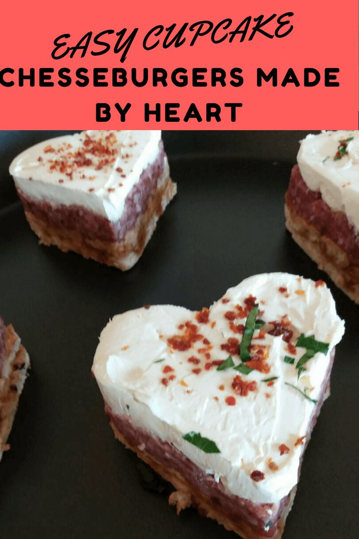 Easy Cupcake Chesseburgers Made By Heart.