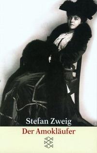 Amok, ou le Fou de Malaisie (Der Amokläufer) - Stefan Zweig - 1922