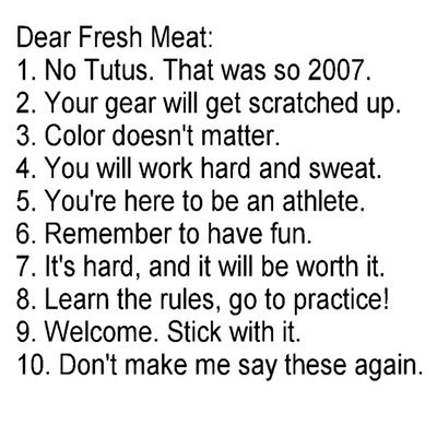 Fresh Meat Reminders - everything except the tutus. I do what I want regardless of trend.