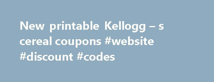 New printable Kellogg – s cereal coupons #website #discount #codes http://coupons.remmont.com/new-printable-kellogg-s-cereal-coupons-website-discount-codes/  #cereal printable coupons # New printable Kellogg s cereal coupons Check out the new Kellogg's cereal coupons available today! The new coupons include: 70/1 Special K Protein cereal 70/1 Special K Nourish cereal 70/1 Harvest Delights 70/1 Smorz cereal You'll also find new tampax and Nexcare coupons today. Head to the Smart Shopper…